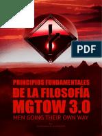 Principios Fundamentales de La Filosofía MGTOW 3.0 - Por Che Morpheus y Cara B MGTOW