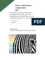 """""""As zebras consertam o que os unicórnios quebram"""" - Época Negócios _ Tecnologia"""