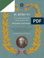 Dom João VI e a Construção do Estado Nacional
