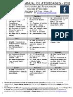 Calendário de Atividades  do Instituto Salvador 2011
