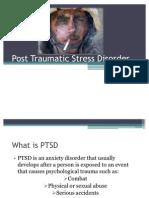 Post Tramatic Stress Disorder