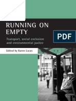 Karen Lucas - Running on Empty_ Transport, Social Exclusion and Environmental Justice  -Policy Pr (2004)