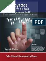 Los Proyectos Pedagogicos de Aula Para La Integracion de Las TIC Ccesa007
