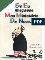 fdocumentos.tips_se-eu-comecasse-meu-ministerio-de-novo-john-m-drescher(2).pdf