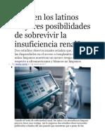 Tienen Los Latinos Mayores Posibilidades de Sobrevivir La Insuficiencia Renal