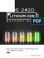 The 2020 Lithium-Ion Battery Guide_ The Easy DIY Guide To Building Your Own Battery Packs (Lithium Ion Battery Book Book 1)
