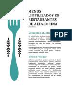 Menus Liofilizados en Restaurantes de Alta Cocina