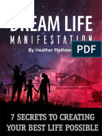 Dream_Life_Manifestation_7_Secrets_To_Creating_Your_Best_Life_Possible