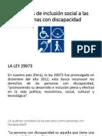 Derechos de inclusión social a las personas con discapacidad (Presentación)