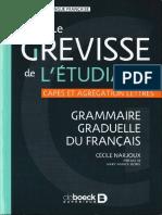 Le Grevisse de Létudiant - Grammaire Graduelle Du Français by Cécile Narjoux, Mary-Annick Morel