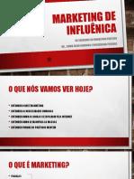 MARKETING DE INFLUÊNICA - sem video