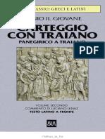 Plinio Il Giovane, A Cura Di Luciano Lenaz - Opere. Carteggio Con Traiano, Panegirico a Traiano. Vol. 2-BUR (2000)