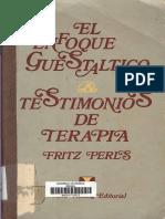 El Enfoque Guestaltico Testimonios de Terapia Fritz-Perls