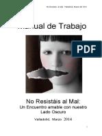 Manual. No Resistais al Mal Abril 2013