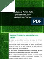 Ejercicios de fútbol  para el desarrollo motor y técnico - 7 a 10 años.