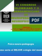 SIMPOSIO 1 Psico-neuro-pedagogía-Miguel Zubiria 1