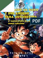99 FRASES DE GOKU Y SUS AMIGOS - TAYLOR ZYZZ (1)