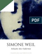 Simone Weil - Seleções Dos Cadernos