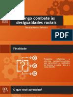 O longo combate às desigualdades raciais.pptx