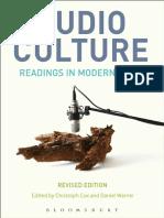 Cox, Christoph(Editor)_Warner, Daniel(Editor) - Audio Culture, Revised Edition_ Readings in Modern Music-Bloomsbury Academic_ Bloomsbury Publishing Plc (2017).pdf