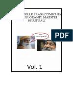 Le Piu' Belle Frasi (Comiche) Dei Piu' Grandi Maestri Spirituali, Vol. Uno - Osho, Mooji, Sadhguru, Confuccio, Chuck Norris)