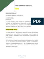COSTOS INDIRECTOS DE FABRICACION TEORIA Y CASO PRACTICO  RESUELTO DISTRIBUCION 26.11.2020
