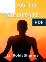 2021 How to Meditate - Er. Rohit Sharma