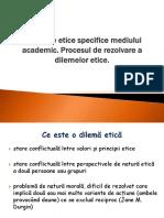 Curs 2_Dileme_etice_proces_rezolvare_dilemelor_etice