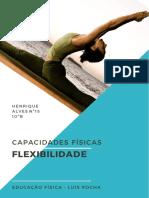 Capacidades Físicas -Flexibilidade, Henrique 10ºB