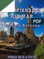 19 - Epopeia Acreana - Tomo II - 386 Pg