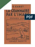 Langue Francaise Grammaire Française par l'Image 1 CE1-CE2