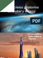 Rascacielos Giratorios en Dubai y Mosc