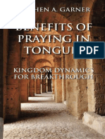 Benefits of Praying in Tongues_ - Stephen A. Garner