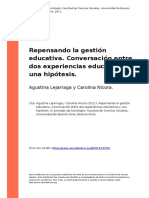 Agustina Lejarraga y Carolina Nicora (2011). Repensando la gestion educativa. Conversacion entre dos experiencias educativas y una hipotesis