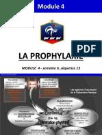 M4 S6 Seq13 (1) - La Prophylaxie