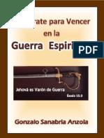 Prepárate para vencer en la Guerra Espiritual-G.Sanabria