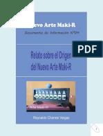 ORIGEN DEL NUEVO ARTE MAKI-R