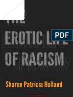 4. Sharon Patricia Holland - The Erotic Life of Racism-Duke University Press Books (2012)