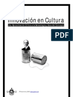 Innovación en la cultura. Una aproximación crítica a la genealogía y usos del concepto