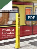WARUM FRAGEN - Technik und Mensch im Takt der S-Bahn