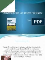 261015430-Conversas-Com-Um-Jovem-Professor.pptx