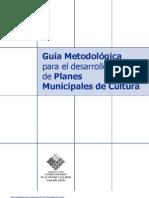Guía Metodológica para el Desarrollo de Planes Municipales de Cultura