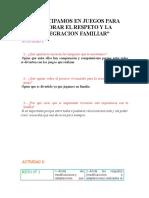 PARTICIPAMOS EN JUEGOS PARA MEJORAR EL RESPETO Y LA INTEGRACION FAMILIAR