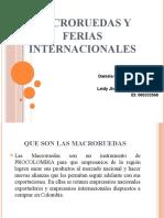 MACRORUEDAS Y FERIAS INTERNACIONALES