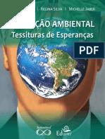 Livro - Michele SATO - EDUCAÇÃO AMBIENTAL TESSITURAS DE ESPERANÇAS