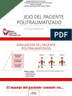 MANEJO DEL PACIENTE POLITRAUMATIZADO DR DIEGO RODRIGUEZ
