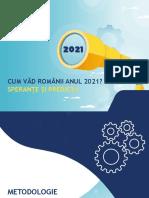 IIRES_CUM VAD ROMANII ANUL 2021_SPERANTE SI PREDICTII