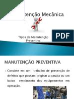 Aula 03 -Tipos de Manutenção - Preventiva e Preditiva