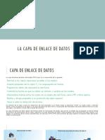 La capa de enlace de datos
