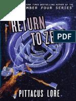 9 Las Crónicas de Los Legados. Return to Zero. Pittacus Lore